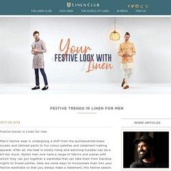 Festive Trends in Linen Clothing For Men