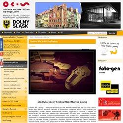 Festiwal Maj z Muzyką Dawną - Ośrodek Kultury i Sztuki we Wrocławiu