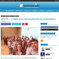 #FET6 - L'idée d'un baromètre de la destination
