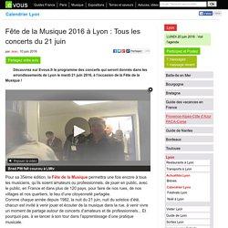 Fête de la Musique 2016 à Lyon: Tous les concerts du 21 juin