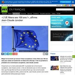 «L'UE fêtera ses 100 ans !», affirme Jean-Claude Juncker
