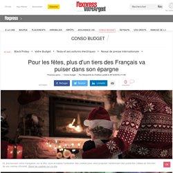 Pour les fêtes, plus d'un tiers des Français va puiser dans son épargne