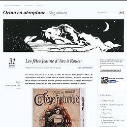 Les fêtes Jeanne d'Arc à Rouen