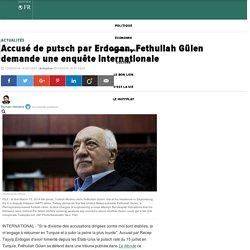 Accusé de putsch par Erdogan, Fethullah Gülen demande une enquête internationale