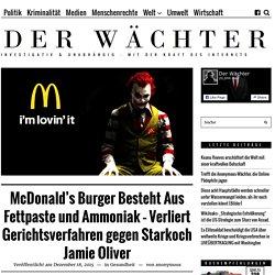 McDonald's Burger Besteht Aus Fettpaste und Ammoniak - Verliert Gerichtsverfa...
