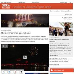 Rhein in Flammen aus Koblenz - SWR Fernsehen