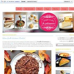 Gâteau feuille d'automne {Lenôtre} : Il était une fois la pâtisserie