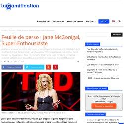 Feuille de perso : Jane McGonigal, Super-Enthousiaste
