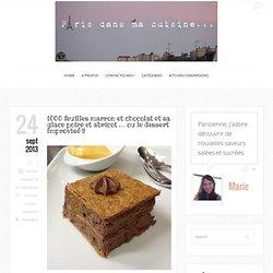 1000 feuilles marron et chocolat et sa glace poire et abricot … ou le dessert improvisé !!