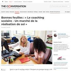 Bonnes feuilles: «Le coaching scolaire- Un marché de la réalisation de soi»