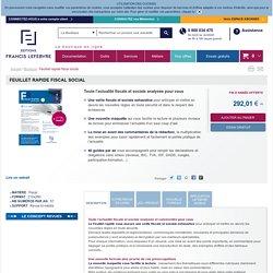 Feuillet rapide fiscal social - Éditions Francis Lefebvre