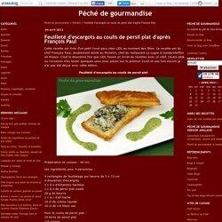 Feuilleté d'escargots au coulis de persil plat d'après François Paul : très belle entrée, un délice