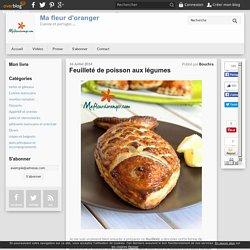 Feuilleté de poisson aux légumes - Blog cuisine marocaine / orientale Ma Fleur d'Oranger / Cuisine du monde /Recettes simples et cratives