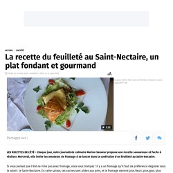 La recette du feuilleté au Saint-Nectaire, un plat fondant et gourmand