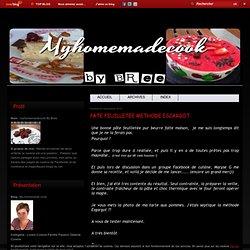 PATE FEUILLETEE METHODE ESCARGOT - My homemade cook