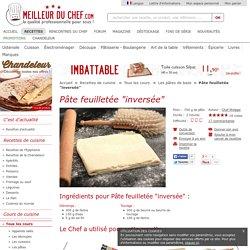 """Pâte feuilletée """"inversée"""" - La recette avec photos"""