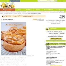 ROSES FEUILLETÉES AUX POMMES par Aux délices des gourmets
