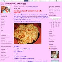 Msemen / feuilletés marocain à la semoule - §§§ Les délices du Maroc §§§