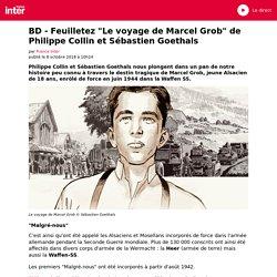 """BD - Feuilletez """"Le voyage de Marcel Grob"""" de Philippe Collin et Sébastien Goethals"""