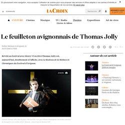 La Croix / Le feuilleton avignonnais de Thomas Jolly