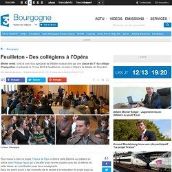 Feuilleton - Des collégiens à l'Opéra - France 3 Bourgogne