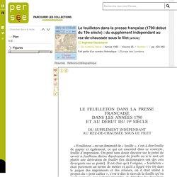 Le feuilleton dans la presse française (1790-début du 19e siècle) : du supplément indépendant au rez-de-chaussée sous le filet