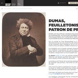 Dumas, feuilletoniste et patron de presse