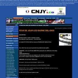 FEUX DE JOUR LED DIURNE E4 12V Modele : DRL-DX05