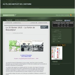 Le 25 février 1915 – Le fortin de Beauséjour