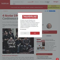4 février 1945 - Conférence de Yalta - Herodote.net