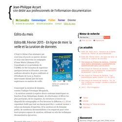 Edito 88, Février 2015 - En ligne de mire: la veille et la curation de données - Edito du mois- Jean-Philippe Accart