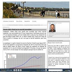 Février 2011: Point sur le marché immobilier