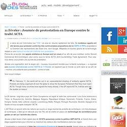 11 Février : Journée de protestation en Europe contre le traité ACTA