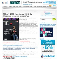 TDC, n° 1089, 1er février 2015 – La littérature jeunesse aujourd'hui