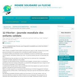 12 Février : Journée mondiale des enfants soldats - MONDE SOLIDAIRE LA FLECHE