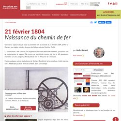 21 février 1804 - Naissance du chemin de fer - Herodote.net