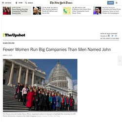 Fewer Women Run Big Companies Than Men Named John
