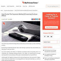 How To Use The Feynman Method of Learning To Great Effects