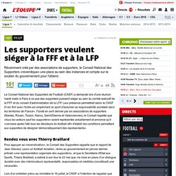 Les supporters veulent siéger à la FFF et à la LFP