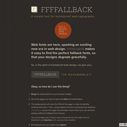FFFFALLBACK - A simple tool for bulletproof web typography.