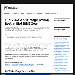 FFXIV 3.2 White Mage (WHM) Best in Slot (BiS) Gear