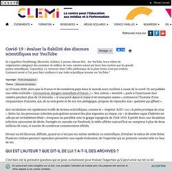 Covid-19 : évaluer la fiabilité des discours scientifiques sur YouTube- CLEMI