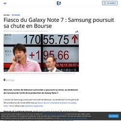 Fiasco du Galaxy Note 7 : Samsung poursuit sa chute en Bourse