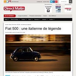 Fiat 500 : une italienne de légende