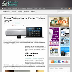Fibaro Z-Wave Home Center 2 Mega Review