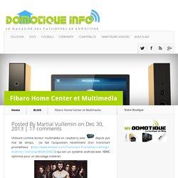 Fibaro Home Center et Multimedia