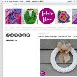 Fiber Flux: Rustic Farmhouse Woven Yarn Wreath, Yarn Craft + Video