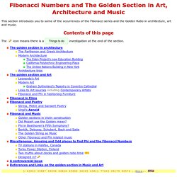 Fibonacci Numbers and The Golden Section in Art, Architecture and Music