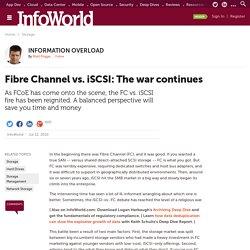 Fibre Channel vs. iSCSI: The war continues