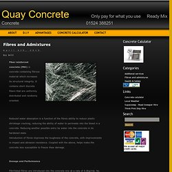Fibres and Admixtures | Quay Concrete